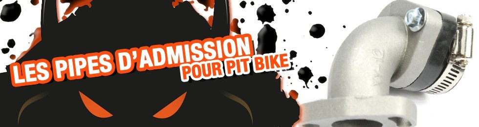 Piece Pipe d'admission Pit Bike et Dirt Bike