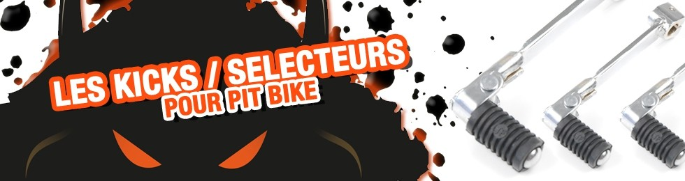 Piece Kick / Sélecteur Pit Bike et Dirt Bike