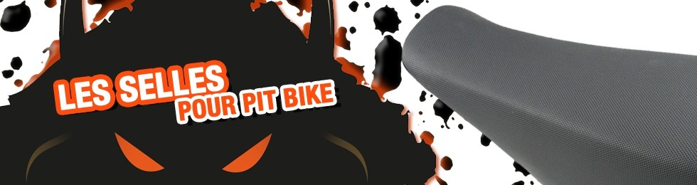 Piece Selle Pit Bike et Dirt Bike