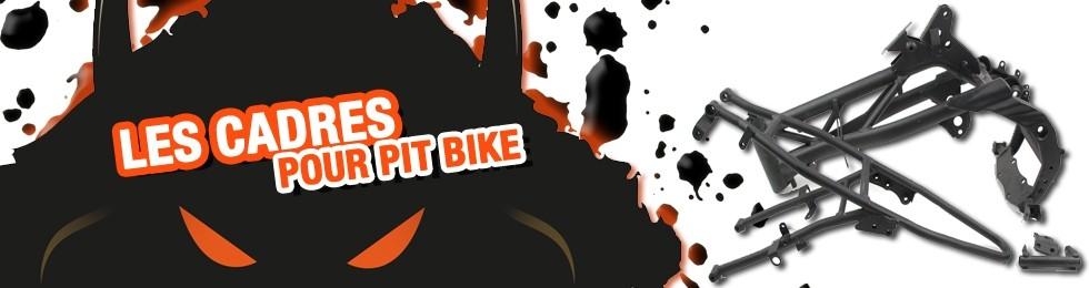 Piece Cadre Pit Bike et Dirt Bike