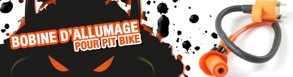 Piece Bobine d'allumage Pit Bike et Dirt Bike