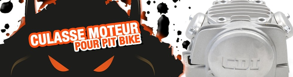 Piece Culasse Pit Bike et Dirt Bike