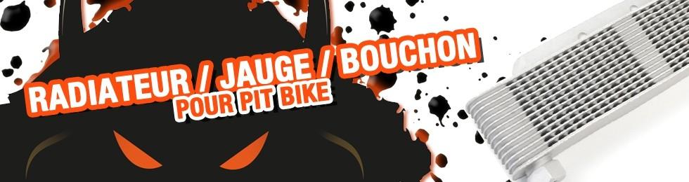 Piece Radiateur / Jauge / Bouchon Pit Bike et Dirt Bike